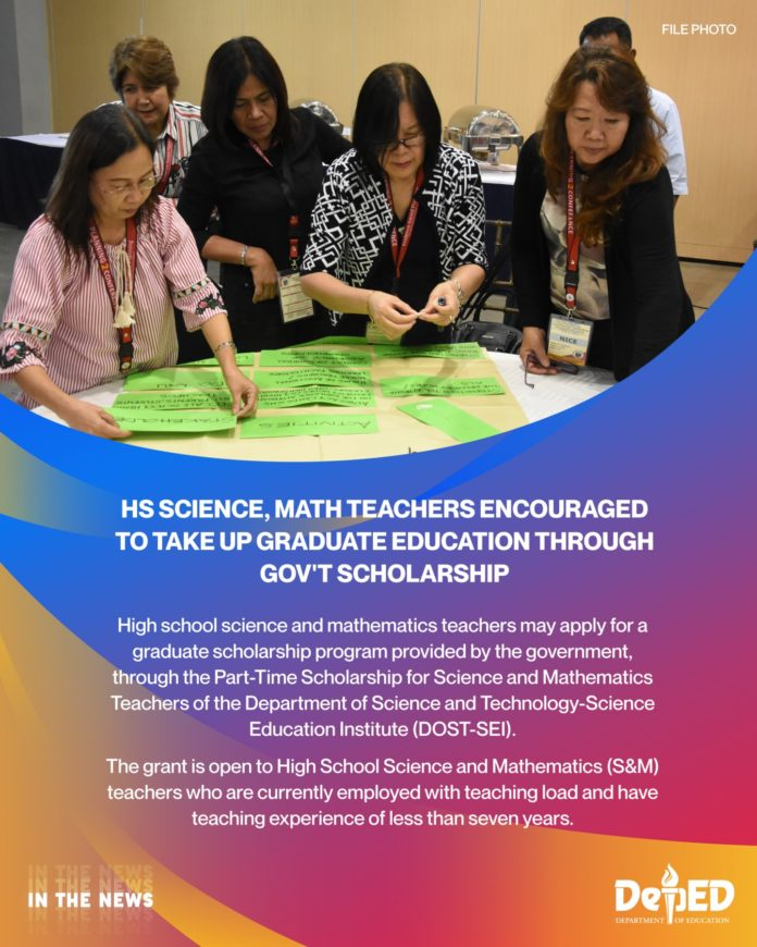 HS Science, Math teachers encouraged to take up graduate education through gov't scholarship